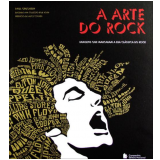A Arte do Rock - Paul Grushkin