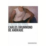 A Rosa do Povo - Carlos Drummond de Andrade