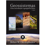 Geossistemas - Robert W. Christopherson