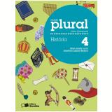 Plural História 4º Ano - Ensino Fundamental I - Elian Alabi Lucci, Anselmo Lazaro Branco