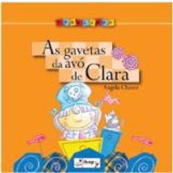 Livros - Pedalinho - As Gavetas Da Avó De Clara - Alina Perlman, Angela Chaves - 9788534230179