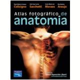 Atlas Fotografico De Anatomia - Paulo Roberto Colicigno