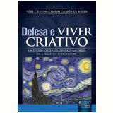 Defesa E Viver Criativo - Vera Cristina Chagas Correa De Souza
