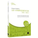 Lei Complementar 840/2011 Em Exerc�cios - Gustavo Scatolino
