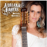 Adriana Farias - Beleza Rústica (CD) - Adriana Farias