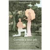 Curvado A Teus Pés - Alexandre Azevedo