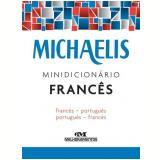 Michaelis - Minidicionário Francês - Jelssa Ciardi Avolio , Mara Lucia Faury