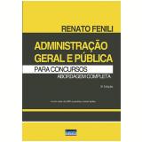 Administração Geral e Pública Para Concursos - Renato Fenili
