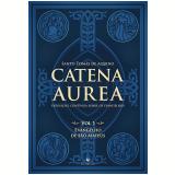 Catena Aurea - Evangelho de São Mateus (Vol. 1) - Sto. Tomás De Aquino