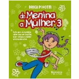De Menina a Mulher 3 - Drica Pinotti
