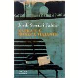Kafka e a Boneca Viajante - Jordi Sierra i Fabra
