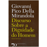 Discurso Sobre a Dignidade do Homem - Giovanni Pico Della Mirandola