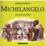 Michelangelo - Tony Hart, Susan Hellard