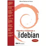 Obtendo e Instalando o GNU Debian - Maxuel Barbosa de Sousa