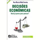 Decisões Econômicas - Vera Rita de Mello Ferreira