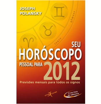 Seu Horóscopo Pessoal Para 2012 (Edição de Bolso)