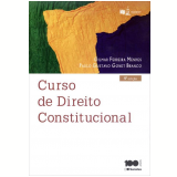 Curso de Direito Constitucional - Gilmar Ferreira Mendes, Paulo Gustavo Gonet Branco