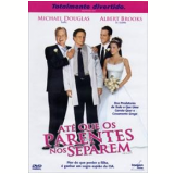Até Que Os Parentes Nos Separem (DVD) - Michael Douglas