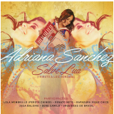 Adriana Sanchez - Salve Lua - Tributo a Luiz Gonzaga (CD) - Adriana Sanchez