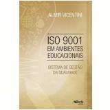 Isso 9001 Em Ambientes Educacionais - Almir Vicentini