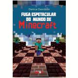 Fuga Espetacular Do Mundo De Minecraft - Danica Davidson