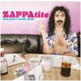 Frank Zappa - Zappatite � Frank Zappa�s Tastiest Tracks (CD) - Frank Zappa