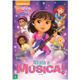 Dora e Seus Amigos: Sinta a Música! (DVD) - Animação (Diretor)
