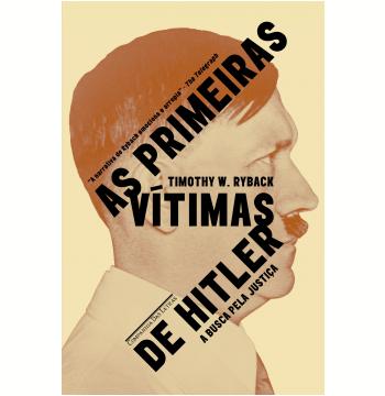 As Primeiras Vítimas de Hitler