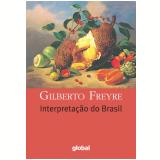 Interpretação do Brasil - Gilberto Freyre
