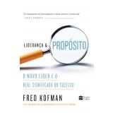 Liderança & Propósito - Fred Kofman
