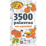 3500 Palavras em Espanhol - Thierry Belhassen