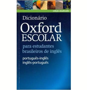 Dicionario Oxford Escolar - Português-Inglês / Inglês-Português