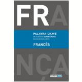 Palavra-Chave - Dicionário Semibilíngue para Brasileiros - Francês - WMF MARTINS FONTES
