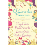 O Livro das Princesas - Meg Cabot, Paula Pimenta, Lauren Kate  ...