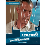 Os Assassinos (Vol. 06) - Ernest Hemingway