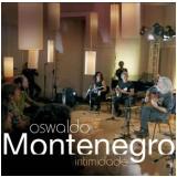 Oswaldo Montenegro - Intimidade (CD) - Oswaldo Montenegro