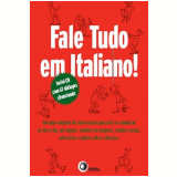 Fale Tudo Em Italiano! - Teresa Drago