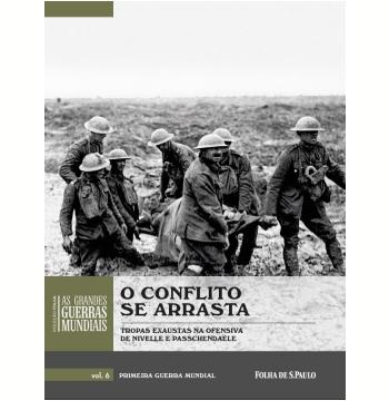 O Conflito Se Arrasta (Vol. 06)
