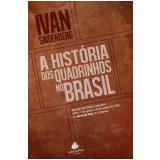 A história dos quadrinhos no Brasil (Ebook) - Ivan Saidenberg