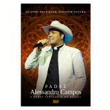 Padre Alessandro Campos - Quando Deus Quer, Ninguém Segura (DVD) - Padre Alessandro Campos