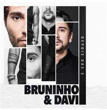 Bruninho & Davi - Depois Das 3 (CD)