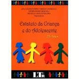 Estatuto Da Criança E Do Adolescente 25 Anos - Ana Claudia Pompeu Torezan Andreucci, Andrea Boari Caraciola, Michelle Asato Junqueira