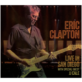 Eric Clapton - Live In San Diego With Special Guest Jj Cale (CD) - Eric Clapton