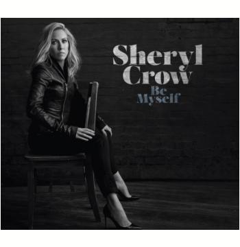 Sheryl Crow - Be My Self (CD)