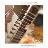 Luiz Bueno - Uno com o Todo (CD) - Luiz Bueno