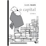 O Capital - Livro 1 - Karl Marx