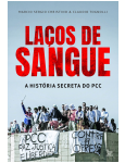 La�os de Sangue - A Hist�ria Secreta do PCC