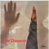 Pete Dunaway - 1974 (CD) - Pete Dunaway