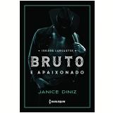 Bruto e Apaixonado - Janice Diniz