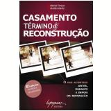Casamento, Término e Reconstrução - Maria Tereza Maldonado